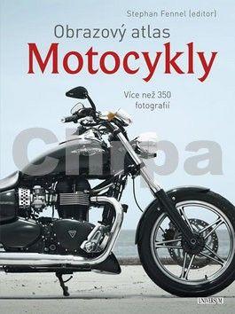 Stephan Fennel: Obrazový atlas Motocykly cena od 0 Kč