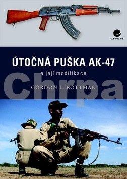 Gordon L. Rottman: Útočná puška Kalašnikov AK–47 a její modifikace cena od 75 Kč