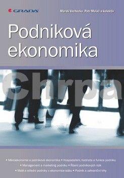 Marek Vochozka, Petr Mulač: Podniková ekonomika cena od 585 Kč