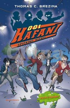 Thomas Brezina: Hafani 001 - Vejce z vesmíru cena od 159 Kč