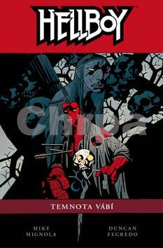 Mike Mignola, Duncan Fegredo: Hellboy 8 - Temnota vábí cena od 405 Kč