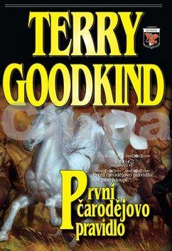 Goodking Terry: Meč pravdy 1 - První čarodějovo pravidlo cena od 275 Kč