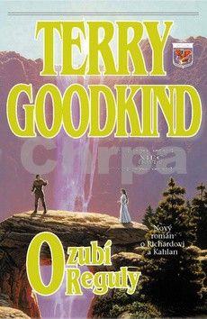 Terry Goodkind: Ozubí Reguly cena od 224 Kč