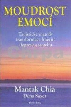 Mantak Chia: Moudrost emocí cena od 410 Kč