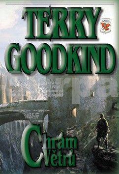 Terry Goodkind: Meč pravdy 4 - Chrám větrů cena od 409 Kč