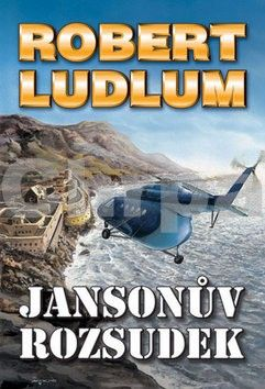 Robert Ludlum: Jansonův rozsudek - 3. vydání cena od 39 Kč