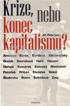 Jiří Pehe: Krize, nebo konec kapitalismu? cena od 174 Kč