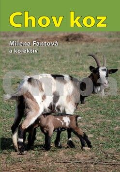 Milena Fantová: Chov koz cena od 189 Kč
