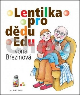 Ivona Březinová: Lentilka pro dědu Edu cena od 114 Kč