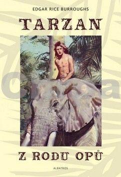 Edgar Rice Burroughs, Zdeněk Burian: Tarzan z rodu Opů (1) cena od 203 Kč
