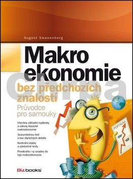 August Swanenberg: Makroekonomie bez předchozích znalostí cena od 204 Kč