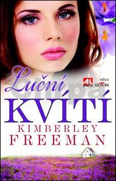 Kimberley Freeman: Luční kvítí cena od 119 Kč