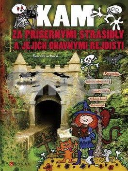 Eva Obůrková: Kam za příšernými strašidly a jejich ohavnými rejdišti cena od 208 Kč