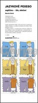 Martin Vlach: Jazykové pexeso - angličtina - tělo, oblečení cena od 22 Kč