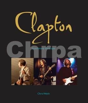 Chris Welch: Clapton cena od 490 Kč