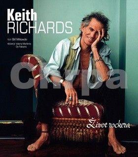 Bill Milkowski: Keith Richards - Život rockera cena od 499 Kč