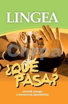 Lingea Qué pasa? Slovník slangu a hovorovej španielčiny cena od 191 Kč