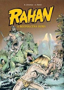 André Chéret, Roger Lécureux: Rahan a rozpolcená hora (2) cena od 108 Kč