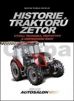 Marián Šuman-Hreblay: Historie traktorů Zetor cena od 271 Kč