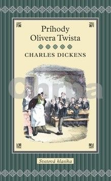 Charles Dickens: Príhody Olivera Twista cena od 280 Kč