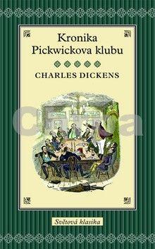 Charles Dickens: Kronika Pickwickova klubu cena od 319 Kč