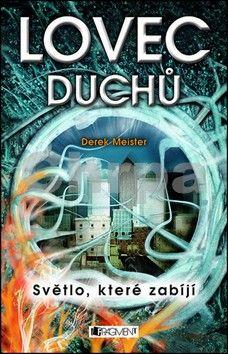Derek Meister: Lovec duchů cena od 323 Kč