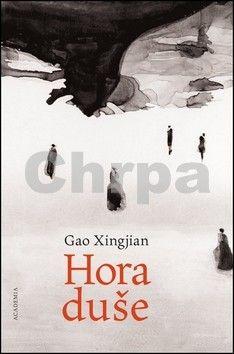 Xingjian Gao: Hora duše (E-KNIHA) cena od 0 Kč