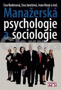 Manažerská psychologie a sociologie cena od 483 Kč