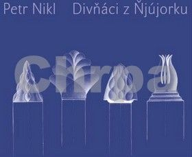 Petr Nikl: Divňáci z Ňjújorku cena od 293 Kč