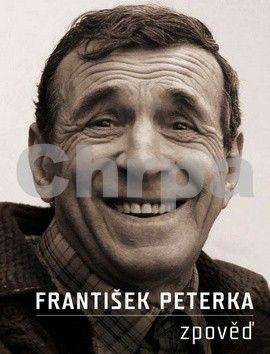 František Peterka: Zpověď cena od 186 Kč