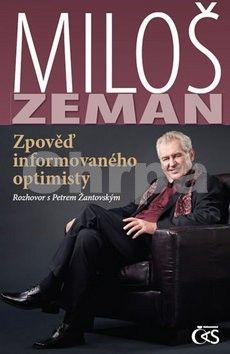 Miloš Zeman: Miloš Zeman - Zpověď informovaného optimisty cena od 165 Kč
