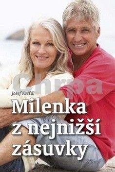 Josef Košťál: Milenka z nejnižší zásuvky cena od 120 Kč