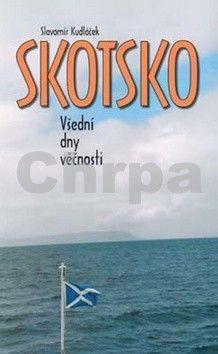 Slavomír Kudláček: Skotsko cena od 144 Kč