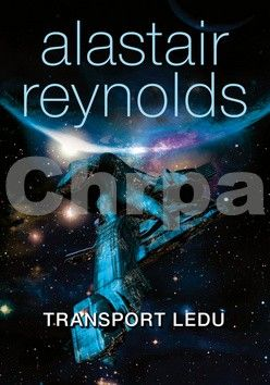 Alastair Barry Reynolds: Transport ledu cena od 291 Kč