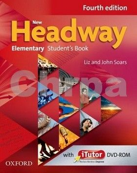 John a Liz Soars: New Headway Fourth Edition Elementary Student´s Book with iTutor DVD-ROM cena od 427 Kč