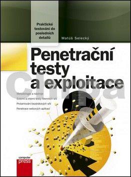 Matúš Selecký: Penetrační testy a exploitace cena od 339 Kč