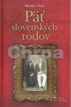 Marián Tkáč: Päť slovenských rodov cena od 187 Kč