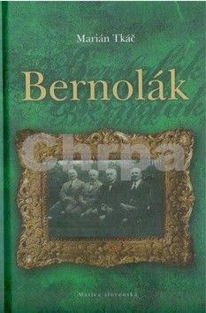 Marián Tkáč: Bernolák cena od 179 Kč
