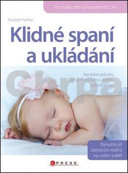 Elisabeth Pantley: Klidné spaní a ukládání cena od 194 Kč