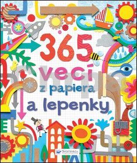 Svojtka 365 vecí z papiera a lepenky cena od 190 Kč