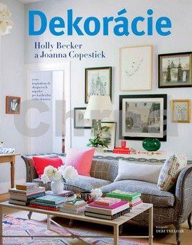 Holly Beckerová, Joanna Copesticková: Dekorácie cena od 611 Kč