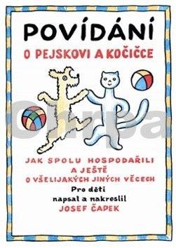 Josef Čapek: Povídání o pejskovi a kočičce cena od 171 Kč