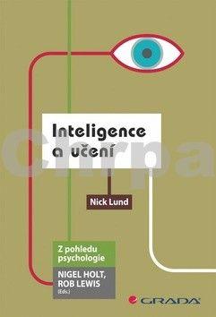 Nick Lund: Inteligence a učení cena od 74 Kč