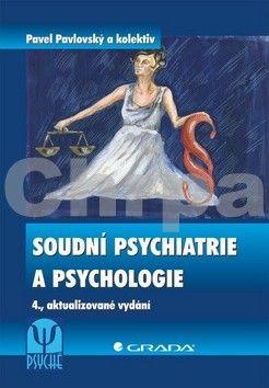 Pavel Pavlovský: Soudní psychiatrie a psychologie - 4. vydání cena od 330 Kč