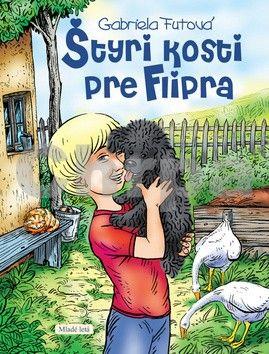 Gabriela Futová, Miroslav Regitko: Štyri kosti pre Flipra cena od 160 Kč