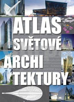 Atlas světové architektury cena od 1375 Kč