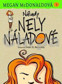 Megan McDonaldová, Peter H. Reynolds: Nela Náladová 1 - Nálady Nely Náladové cena od 127 Kč