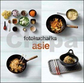 Christine France: Fotokuchařka  Asie cena od 239 Kč