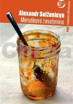 Alexandr Isajevič Solženicyn: Meruňková zavařenina cena od 178 Kč