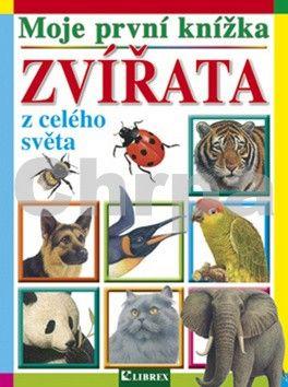 LIBREX Moje první knížka Zvířata z celého světa cena od 96 Kč
